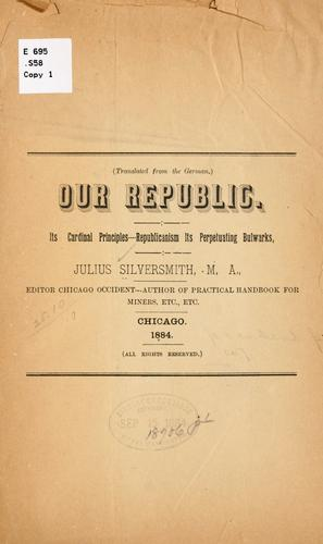 Our republic by Julius Silversmith