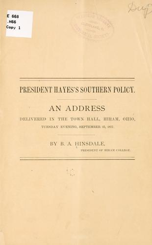 President Hayes's southern policy by Burke Aaron Hinsdale