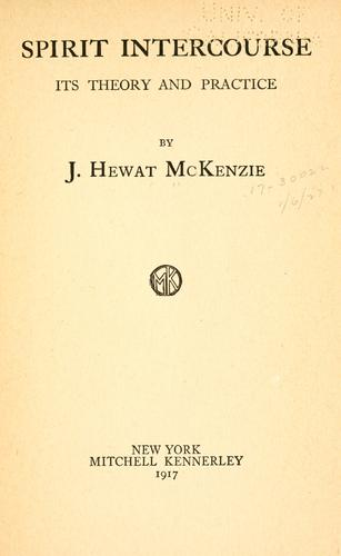 Spirit intercourse by James Hewat McKenzie