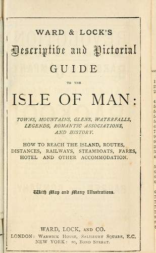 Ward & Lock's descriptive and pictorial guide to the Isle of Man by Ward, Lock and Co.