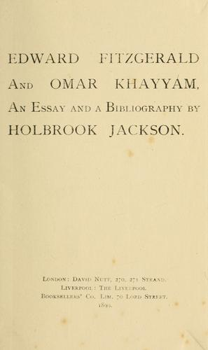 Edward FitzGerald and Omar Khayyám by Holbrook Jackson