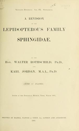 A revision of the lepidopterous family Sphingidae by Rothschild, Lionel Walter Rothschild Baron