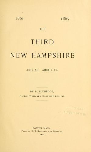 The Third New Hampshire and all about it by D. Eldredge