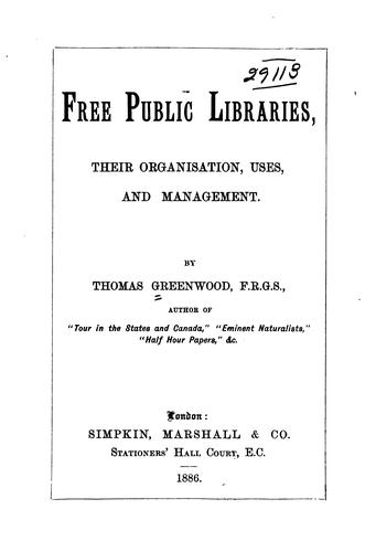 Free public libraries by Greenwood, Thomas