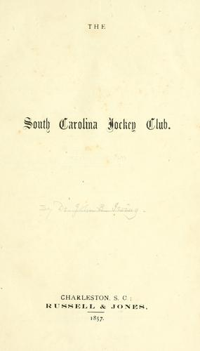 The South Carolina Jockey Club by John Beaufain Irving