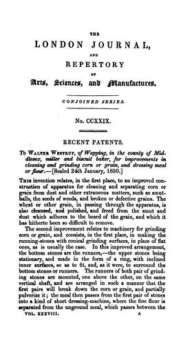 THE LONDON JOURNAL OF ARTS, SCIENCES, AND MANUFACTURES, AND REPERTORY OF PATENT INVENTIONS by W. NEWTON