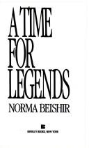 Time For Legends by Norma Beishir