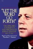 """Let the word go forth"" by John F. Kennedy"