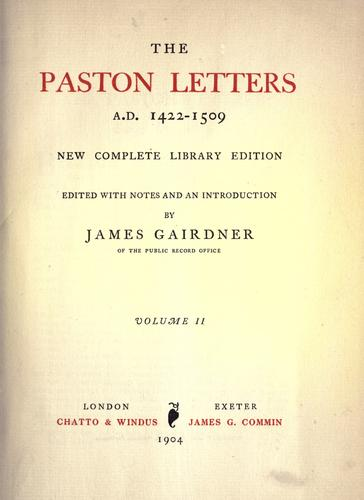 The Paston letters, A. D. 1422-1509 by