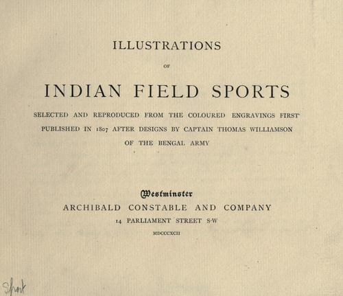 Illustrations of Indian field sports by Thomas Williamson