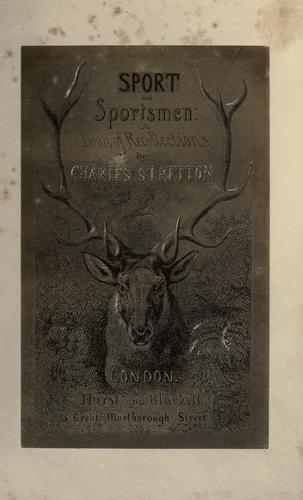 Sport and sportsmen by Charles Stretton