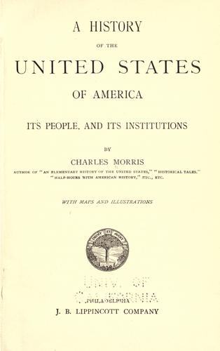 A history of the United States of America by Morris, Charles