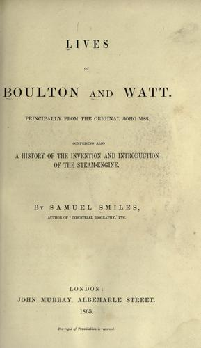 Lives of Boulton and Watt by Samuel Smiles