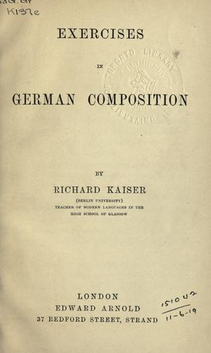 Exercises in German composition by Richard Kaiser
