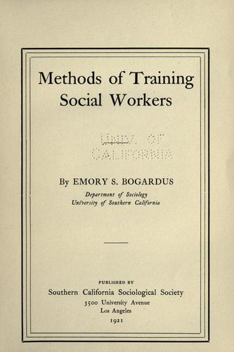 Methods of training social workers by Emory Stephen Bogardus