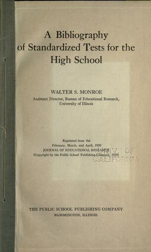 A bibliography of standardized tests for the high school by Walter Scott Monroe