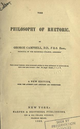 The philosophy of rhetoric by George Campbell