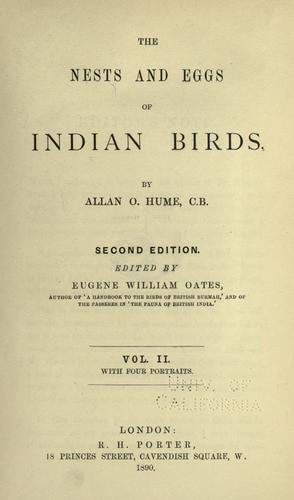 The nests and eggs of Indian birds by Allan Octavian Hume