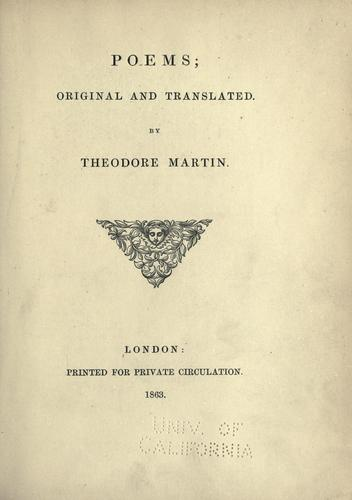 Poems, original and translated by Martin, Theodore Sir