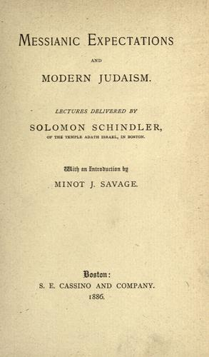 Messianic expectations and modern Judaism.