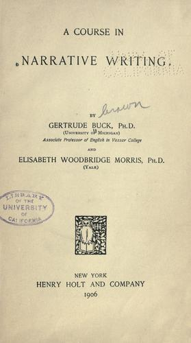 A course in narrative writing by Buck, Gertrude