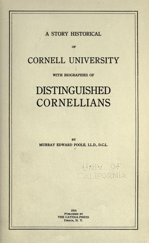 A story historical of Cornell University by Murray Edward Poole