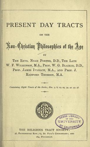 Present day tracts on the non-Christian philosophies of the age by Religious Tract Society (Great Britain)