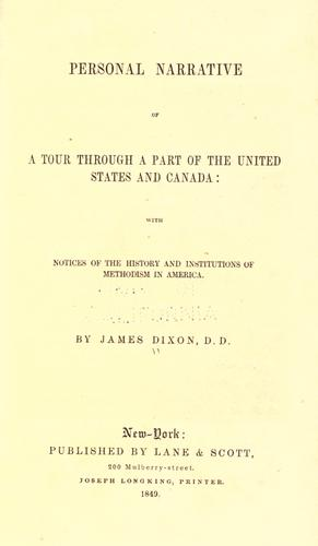 Personal narrative of a tour through a part of the United States and Canada by Dixon, James