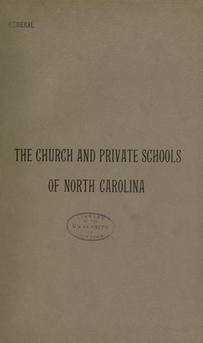 The church and private schools of North Carolina by Raper, Charles Lee