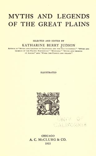 Myths and legends of the Great Plains by Katharine Berry Judson