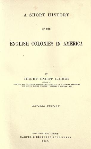 A short history of the English colonies in America