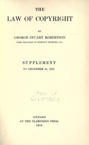 The law of copyright by George Stuart Robertson