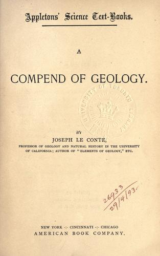 A compend of geology by Joseph Le Conte