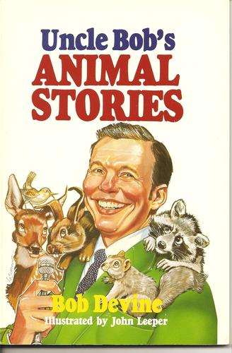 Uncle Bob's animal stories by Bob Devine