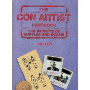 The Con Artist Handbook by Joel Levy