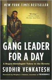 Image 0 of Gang Leader for a Day: A Rogue Sociologist Takes to the Streets