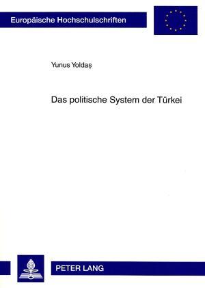 Das politische System der Türkei