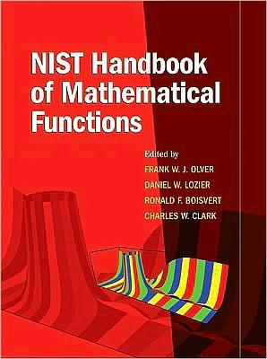 NIST Handbook of Mathematical Functions by National Institute of Standards and Technology (U.S.)