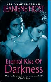Eternal Kiss of Darkness (Night Huntress World, Book 2) by Jeaniene Frost