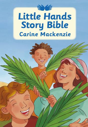 Little Hands Story Bible by Mackenzie, Carine