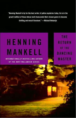 RETURN OF THE DANCING MASTER; TRANS. BY LAURIE THOMPSON by Henning Mankell