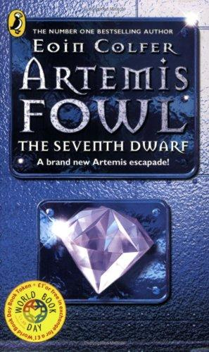 Artemis Fowl The Seventh Dwarf by Eoin Colfer