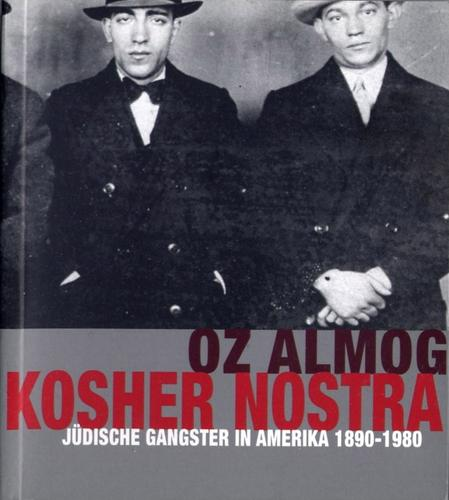 Kosher Nostra by Oz Almog