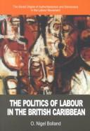 The Politics of Labour in the British Caribbean
