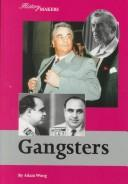 History Makers - Gangsters (History Makers) by Adam Woog