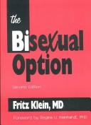 The Bisexual Option, Second Edition (Haworth Gay and Lesbian Studies) by Fritz Klein
