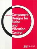 Advances in Component Designs for Noise and Vibration Control by Society of Automotive Engineers.