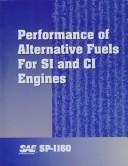 Performance of Alternative Fuels for Si and Ci Engines by Society of Automotive Engineers.