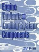 Engine Coolants and Cooling System Components by Society of Automotive Engineers.