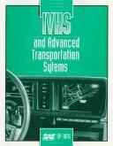 Ivhs and Advanced Transportation Systems by Society of Automotive Engineers.